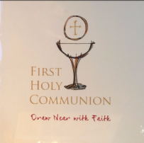 First Holy Communion, Draw near with faith